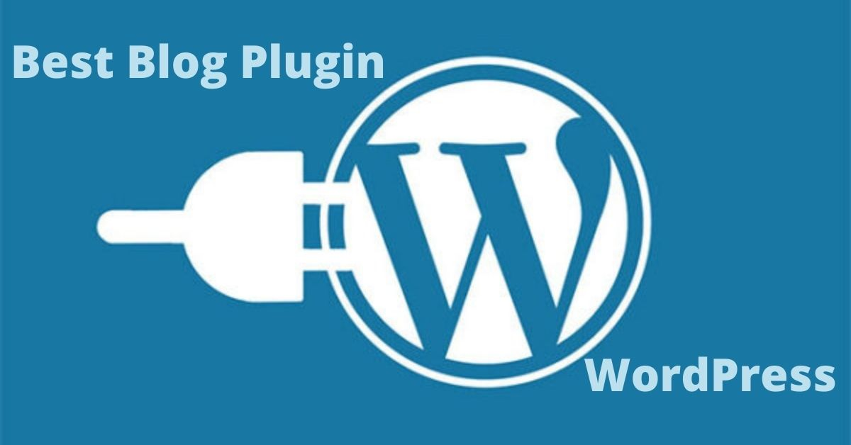 Best Blog Plugin for WordPress