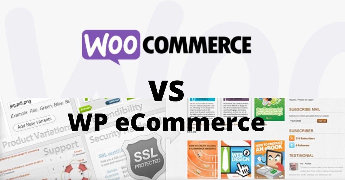 WP eCommerce VS WooCommerce