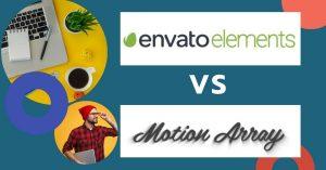 Envato Elements vs Motion Array